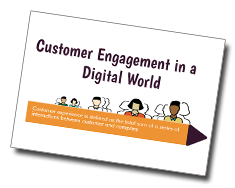 Customer Engagement in a Digital World