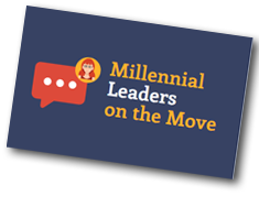 Millennial Leaders on the Move